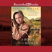 A Bond Never Broken - Judith Miller