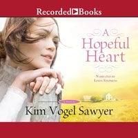 A Hopeful Heart - Kim Vogel Sawyer