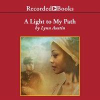 A Light To My Path - Lynn Austin