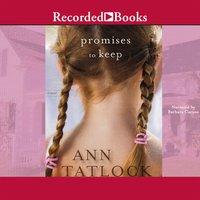 Promises to Keep - Ann Tatlock