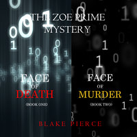 A Zoe Prime Mystery Bundle: Face of Death (#1) and Face of Murder (#2) - Blake Pierce
