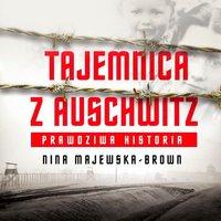 Tajemnica z Auschwitz - Nina Majewska-Brown