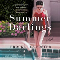 Summer Darlings - Brooke Lea Foster