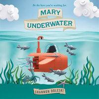 Mary Underwater - Shannon Doleski