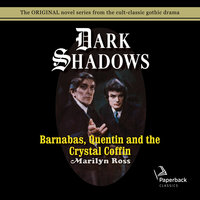 Barnabas, Quentin and the Crystal Coffin - Marilyn Ross