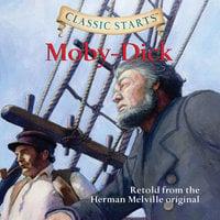 Moby-Dick - Herman Melville, Kathleen Olmstead
