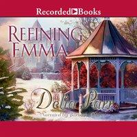 Refining Emma - Delia Parr