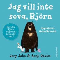 Jag vill inte sova, Björn - Jory John