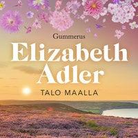 Talo maalla - Elizabeth Adler