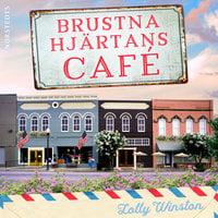 Brustna hjärtans café - Lolly Winston