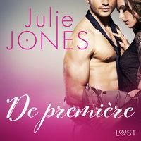 De première - erotisch verhaal - Julie Jones