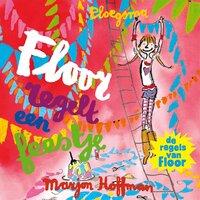 Floor regelt een feestje - Marjon Hoffman