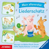 Mein allererster Liederschatz - Bettina Göschl, Katinka Kultscher, Donata Höffer