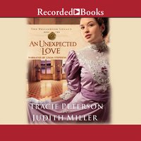 An Unexpected Love - Tracie Peterson, Judith Miller