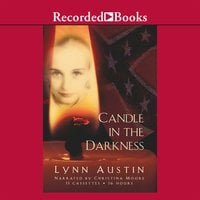 Candle in the Darkness - Lynn Austin