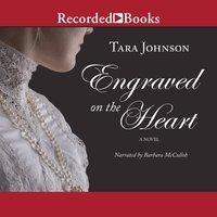 Engraved on the Heart - Tara Johnson
