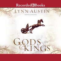 Gods and Kings - Lynn Austin
