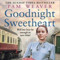 Goodnight Sweetheart - Pam Weaver