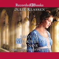Lady of Milkweed Manor - Julie Klassen