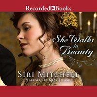 She Walks in Beauty - Siri Mitchell