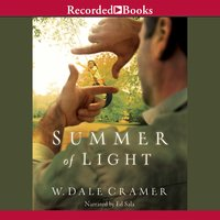 Summer of Light - W. Dale Cramer