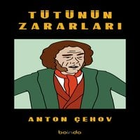 Tütünün Zararları - Anton Chekhov