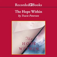 The Hope Within - Tracie Peterson