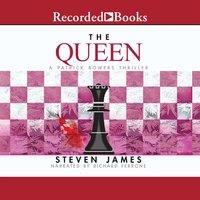 The Queen - Steven James