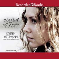 The Still of Night - Kristen Heitzmann