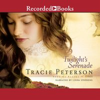 Twilight's Serenade - Tracie Peterson