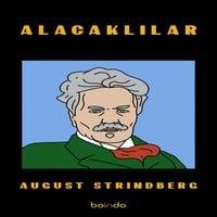 Alacaklılar - August Strindberg