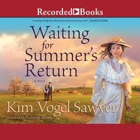 Waiting for Summer's Return - Kim Vogel Sawyer