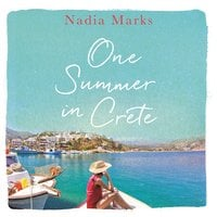 One Summer in Crete - Nadia Marks