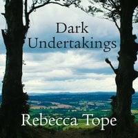 Dark Undertakings - Rebecca Tope