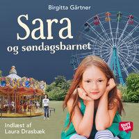 Sara og søndagsbarnet - Birgitta Gärtner