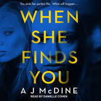 When She Finds You - A J McDine