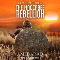 The Maccabee Rebellion - Amit Arad