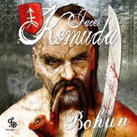 Bohun - Jacek Komuda