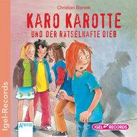 Karo Karotte und der rätselhafte Dieb - Christian Bieniek