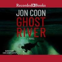 Ghost River - Jon Coon