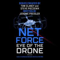 Net Force: Eye of the Drone - Jerome Preisler