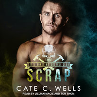 Scrap - Cate C. Wells