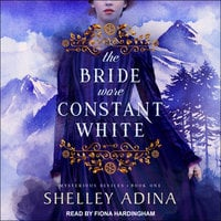 The Bride Wore Constant White: Mysterious Devices 1 - Shelley Adina