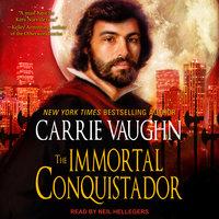 The Immortal Conquistador - Carrie Vaughn