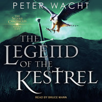 The Legend of the Kestrel - Peter Wacht