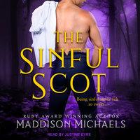The Sinful Scot - Maddison Michaels