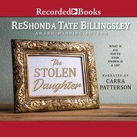 The Stolen Daughter - ReShonda Tate Billingsley