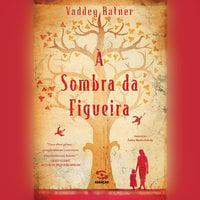 À sombra da figueira - Vadder Ratner
