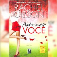 Maluca por você - Rachel Gibson