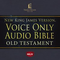 Voice Only Audio Bible – New King James Version, NKJV: Old Testament - Thomas Nelson